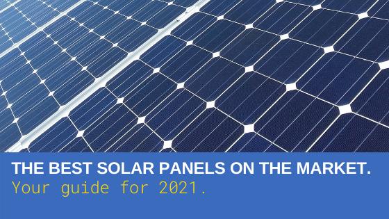 Best Solar Panels 2021
